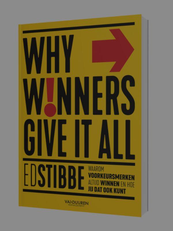 'Why winners give it all' is een aanrader voor iedere marketeer.